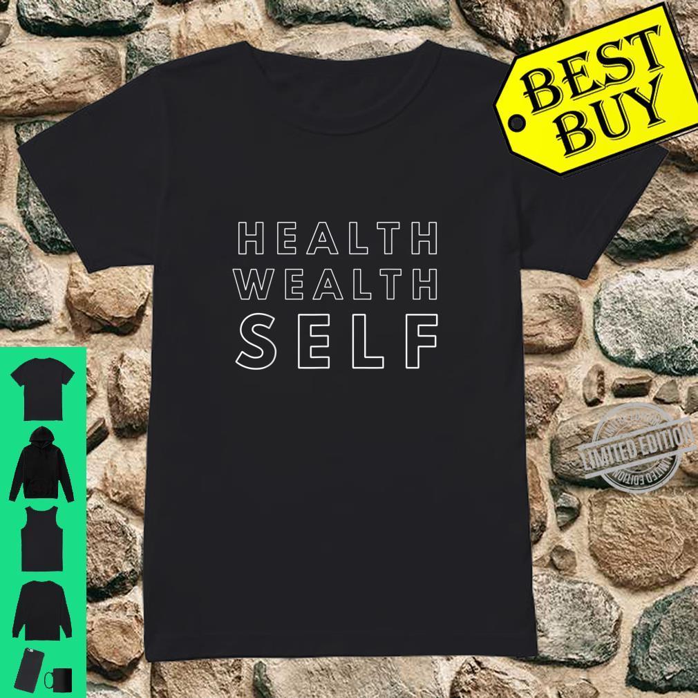 Health Wealth Self Shirt ladies tee