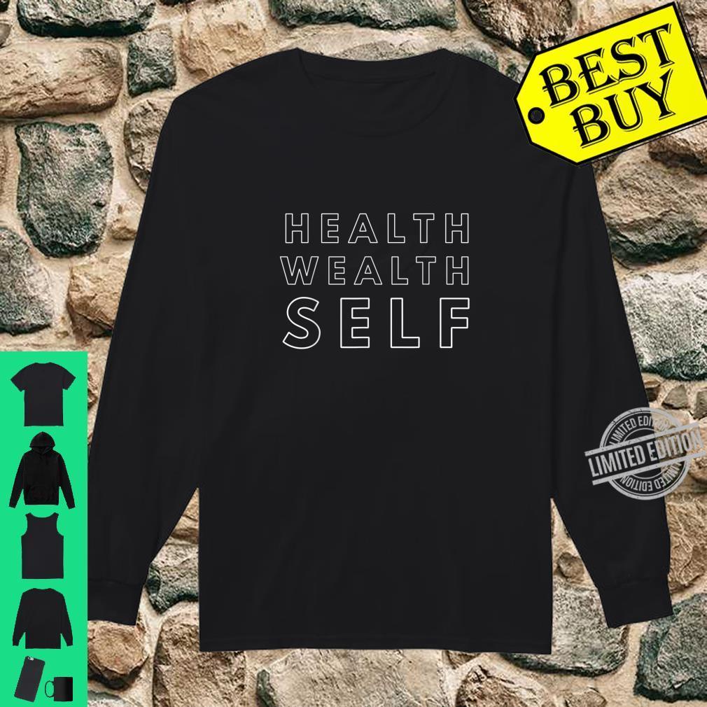 Health Wealth Self Shirt long sleeved