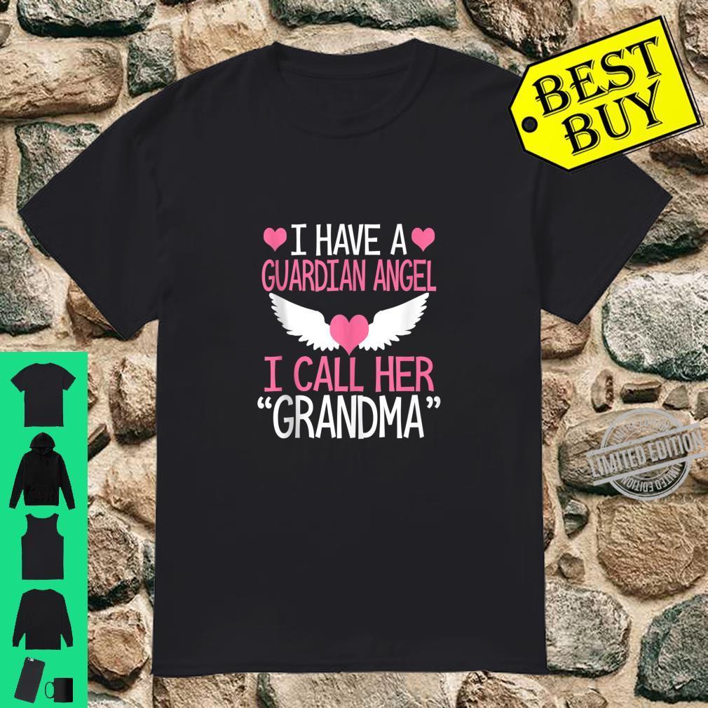 I have a guardian angel I call her grandma memorial Shirt