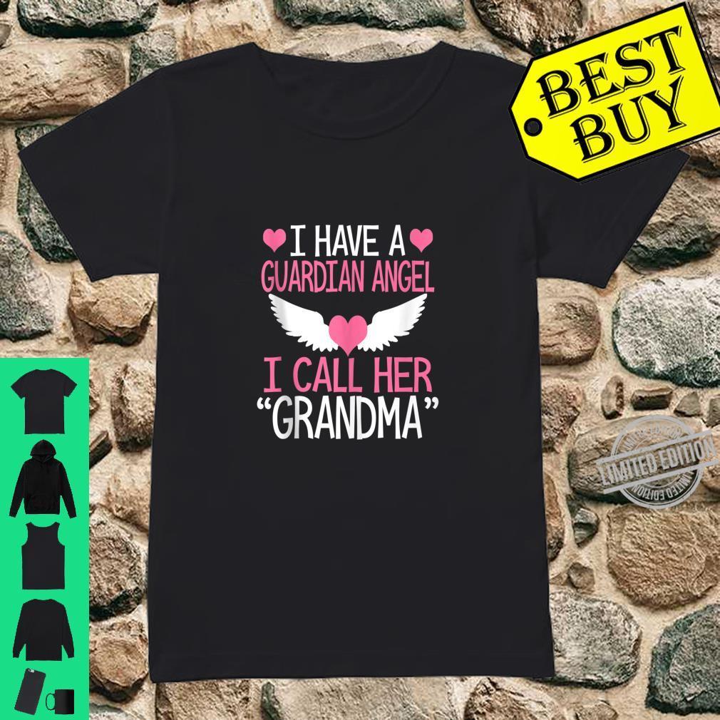 I have a guardian angel I call her grandma memorial Shirt ladies tee
