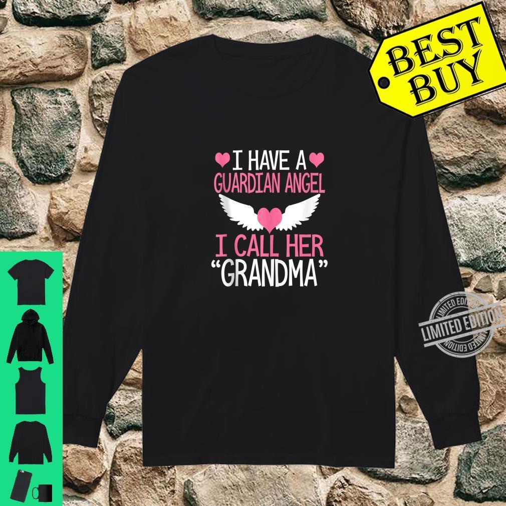 I have a guardian angel I call her grandma memorial Shirt long sleeved