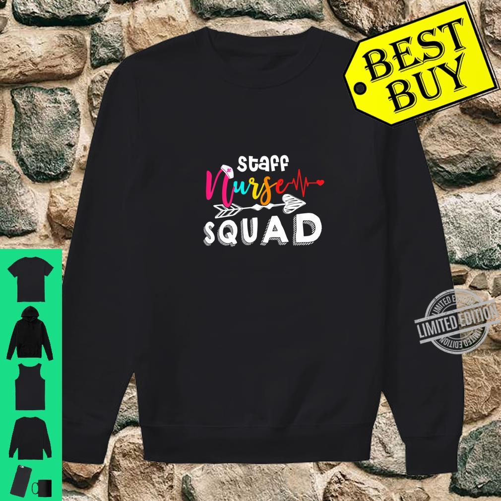 Staff Nurse Squad For Nursing Day Shirt sweater