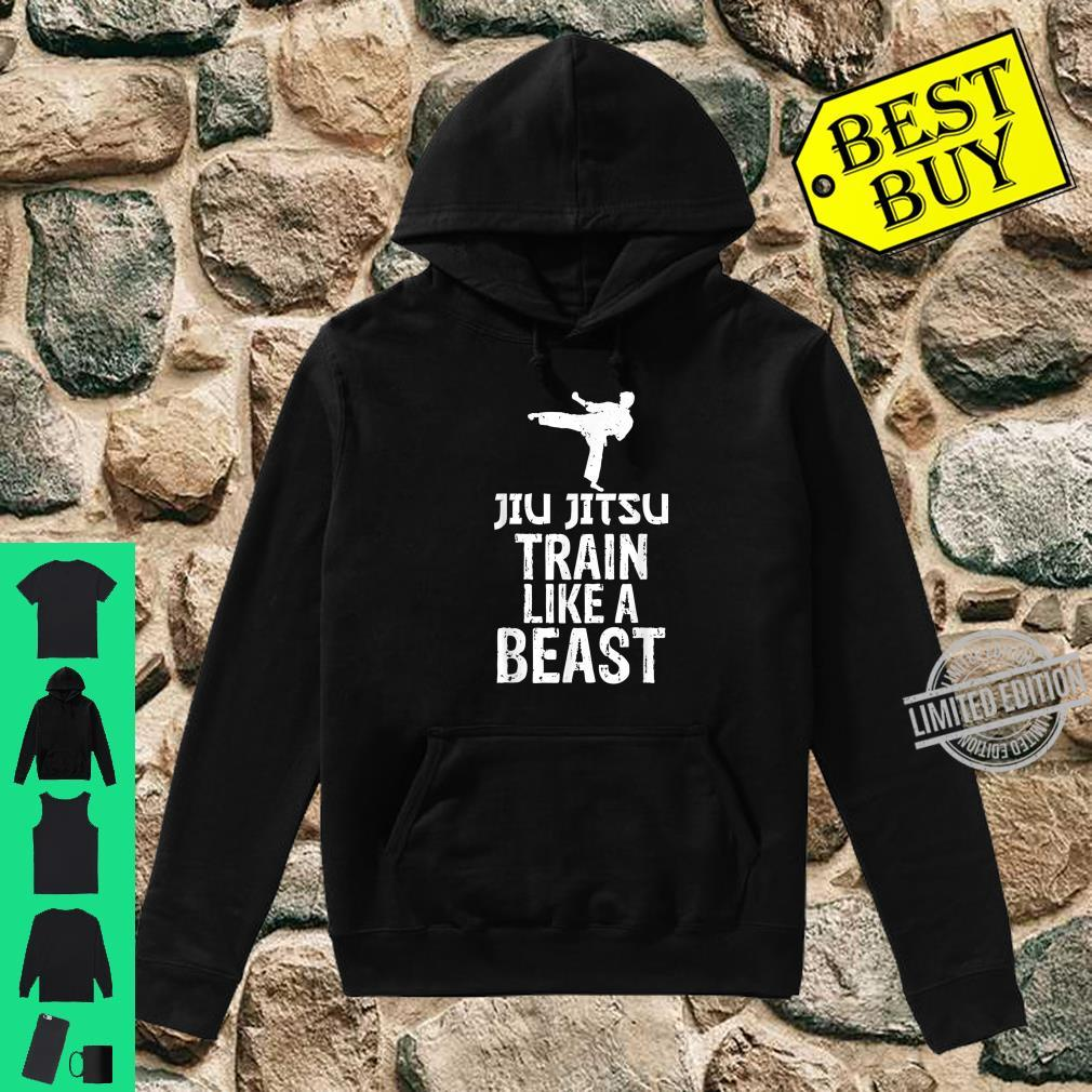 Train Like a Beast BJJ Jiu Jitsu Trainer & Coach Shirt hoodie