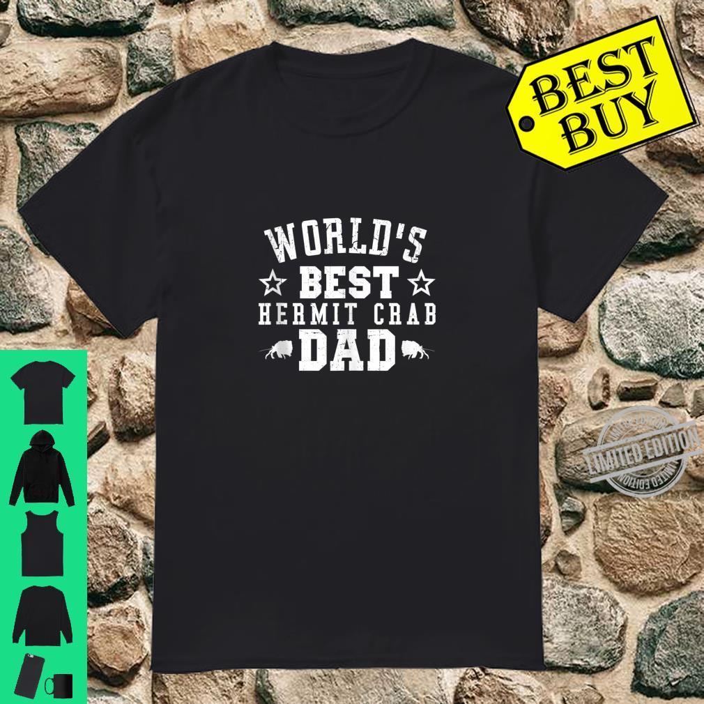 World's Best HERMIT CRAB Dad Shirt