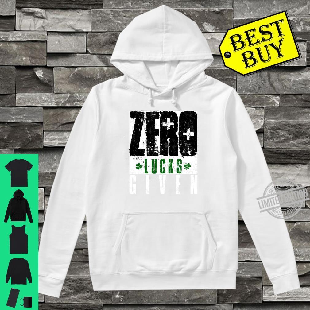Zero Lucks Given Saint Patrick's Day Lucky Irish Shirt hoodie