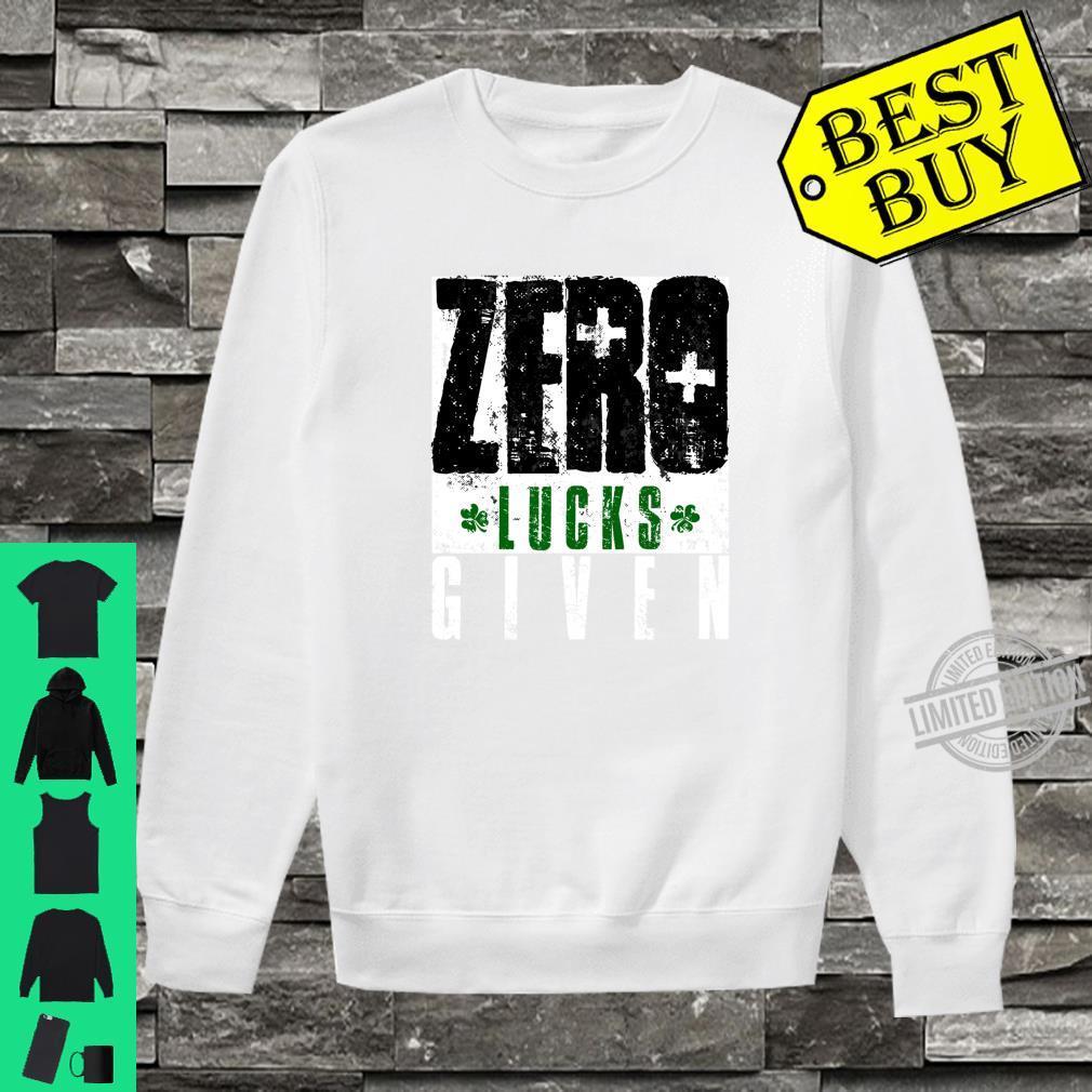 Zero Lucks Given Saint Patrick's Day Lucky Irish Shirt sweater